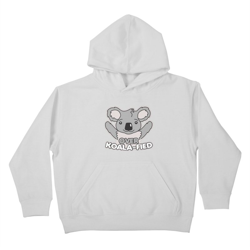 Over Koala-fied Kids Pullover Hoody by Detour Shirt's Artist Shop
