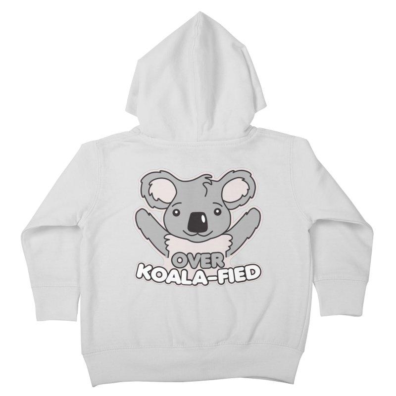 Over Koala-fied Kids Toddler Zip-Up Hoody by Detour Shirt's Artist Shop