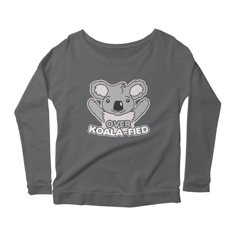 Over Koala-fied Women's Scoop Neck Longsleeve T-Shirt by Detour Shirt's Artist Shop