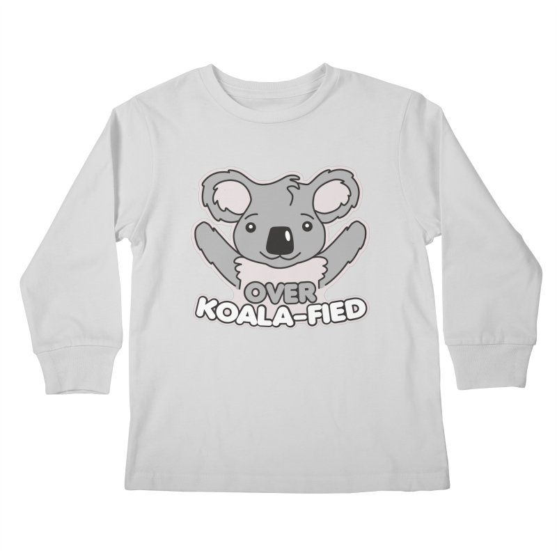 Over Koala-fied Kids Longsleeve T-Shirt by Detour Shirt's Artist Shop