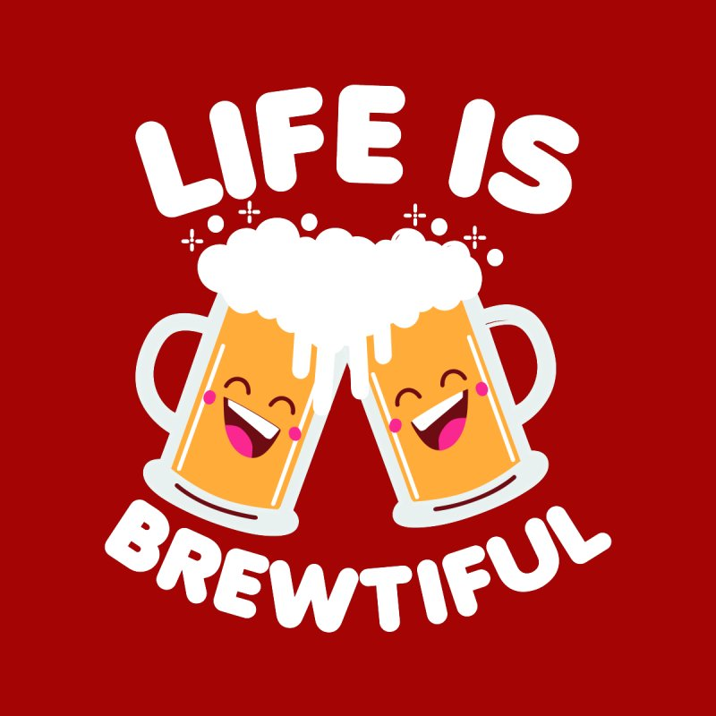 Life Is Brewtiful Home Throw Pillow by Detour Shirt's Artist Shop