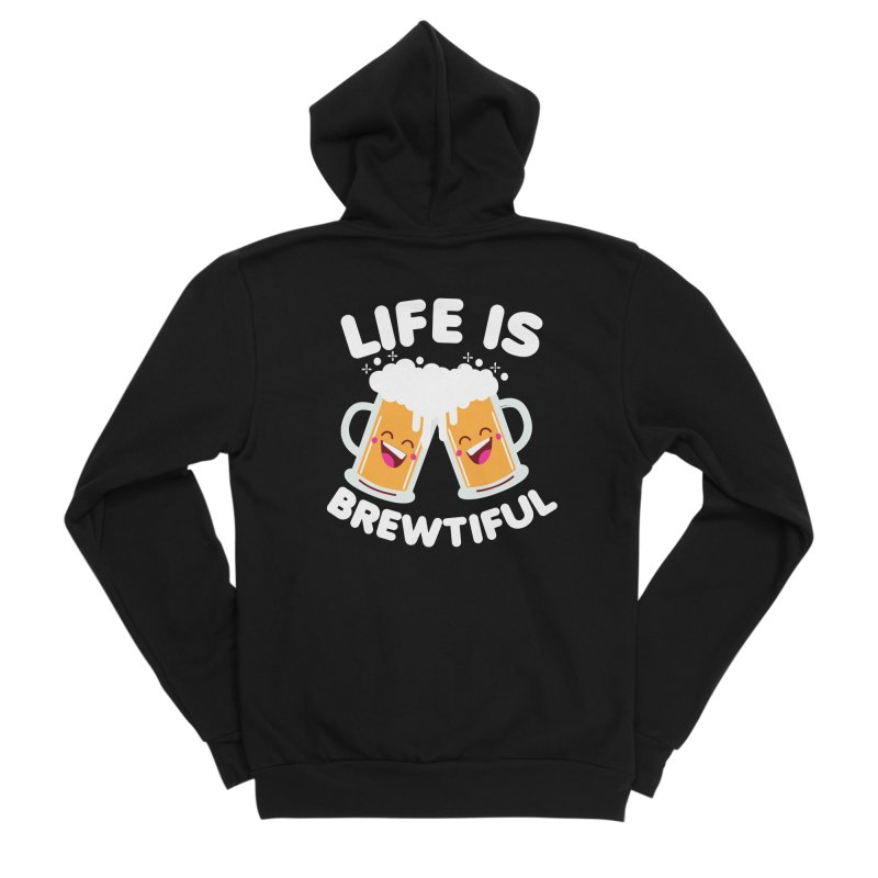 Life Is Brewtiful Men's Sponge Fleece Zip-Up Hoody by Detour Shirt's Artist Shop