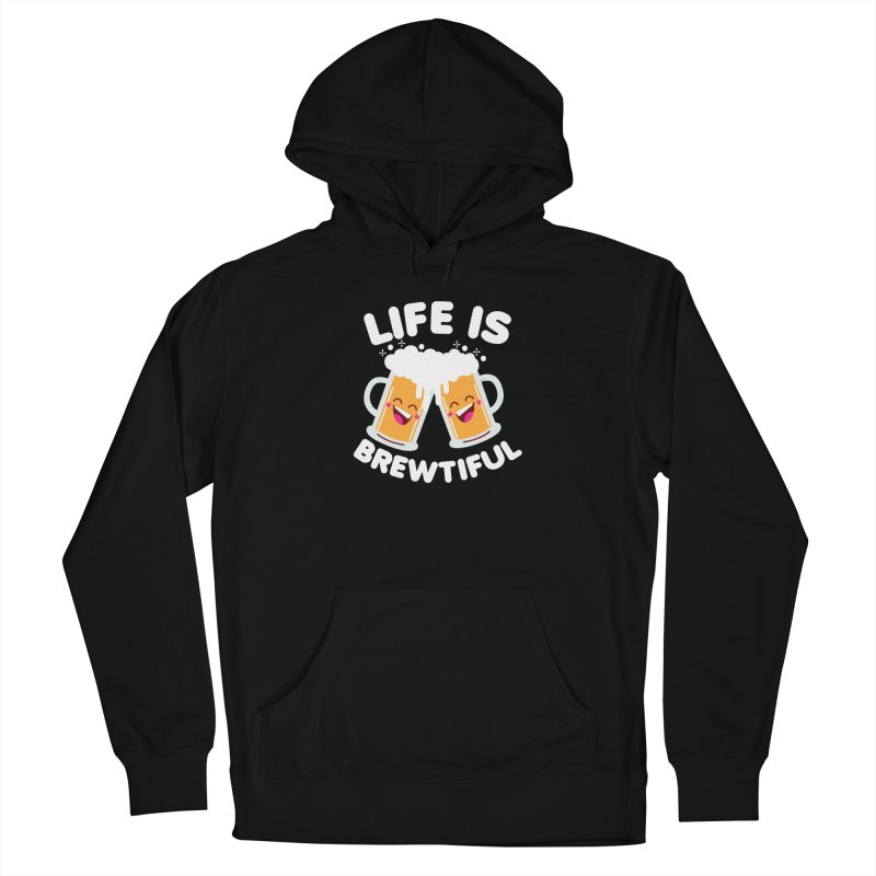 Life Is Brewtiful Men's French Terry Pullover Hoody by Detour Shirt's Artist Shop
