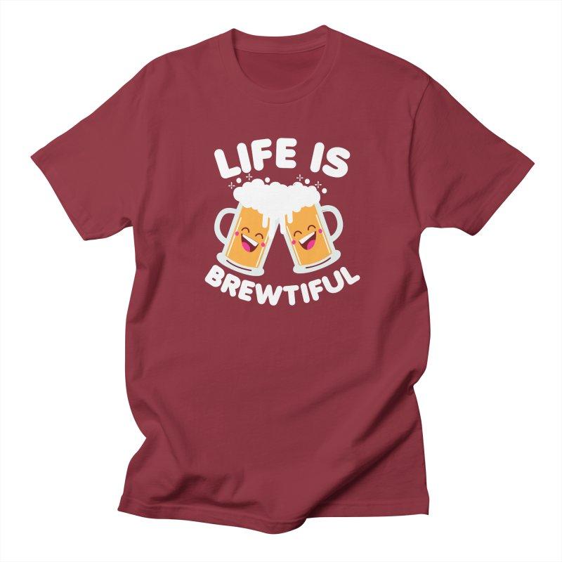 Life Is Brewtiful Women's Regular Unisex T-Shirt by Detour Shirt's Artist Shop