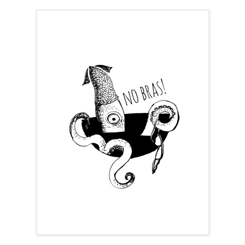 No Bras Home Fine Art Print by detroitcatvomit's Artist Shop