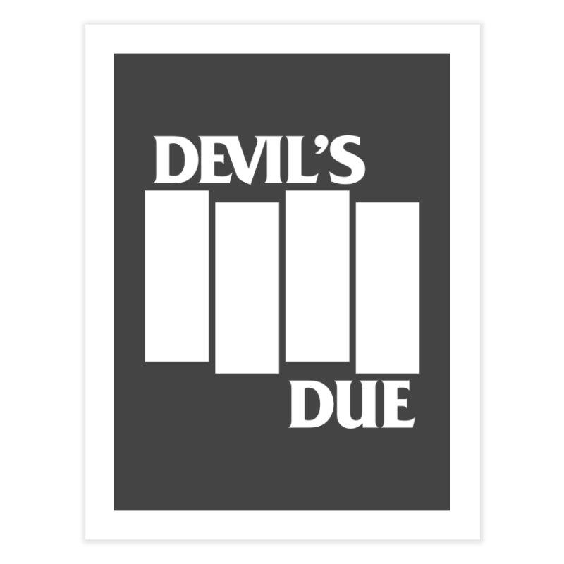 Devil's Due Flag Home Fine Art Print by Devil's Due Entertainment Depot