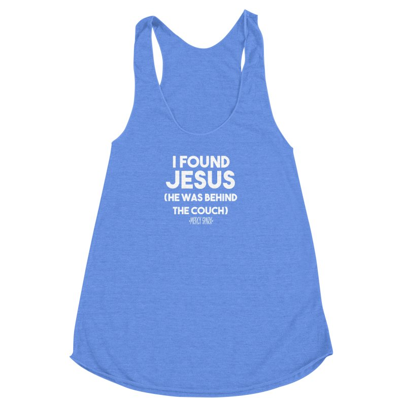 .... He was behind the couch. Women's Racerback Triblend Tank by Devil's Due Entertainment Depot