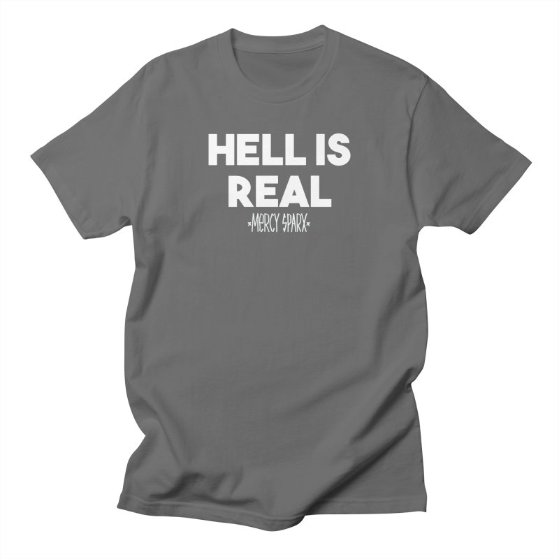 Hell is Real.  Men's T-Shirt by Devil's Due Comics