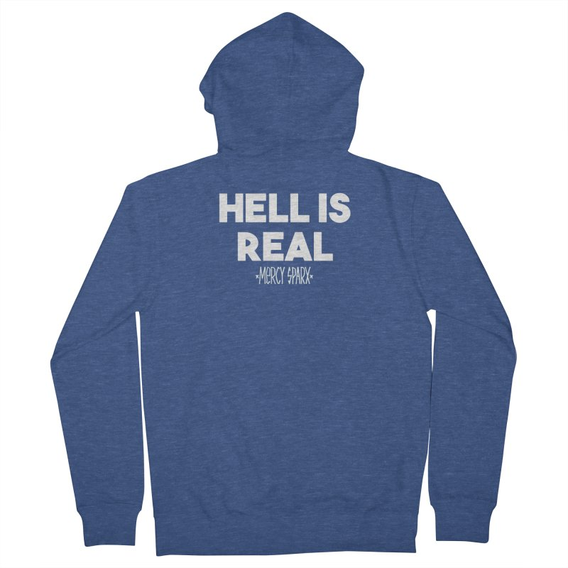 Hell is Real.  Women's Zip-Up Hoody by Devil's Due Entertainment Depot