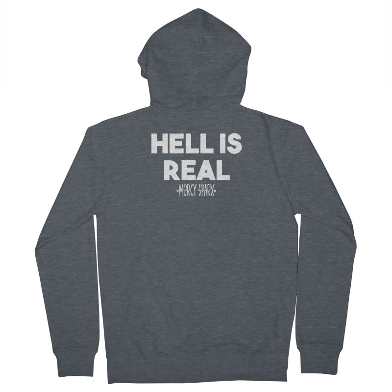 Hell is Real.  Men's French Terry Zip-Up Hoody by Devil's Due Entertainment Depot
