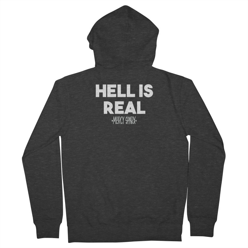 Hell is Real.  Men's Zip-Up Hoody by Devil's Due Entertainment Depot