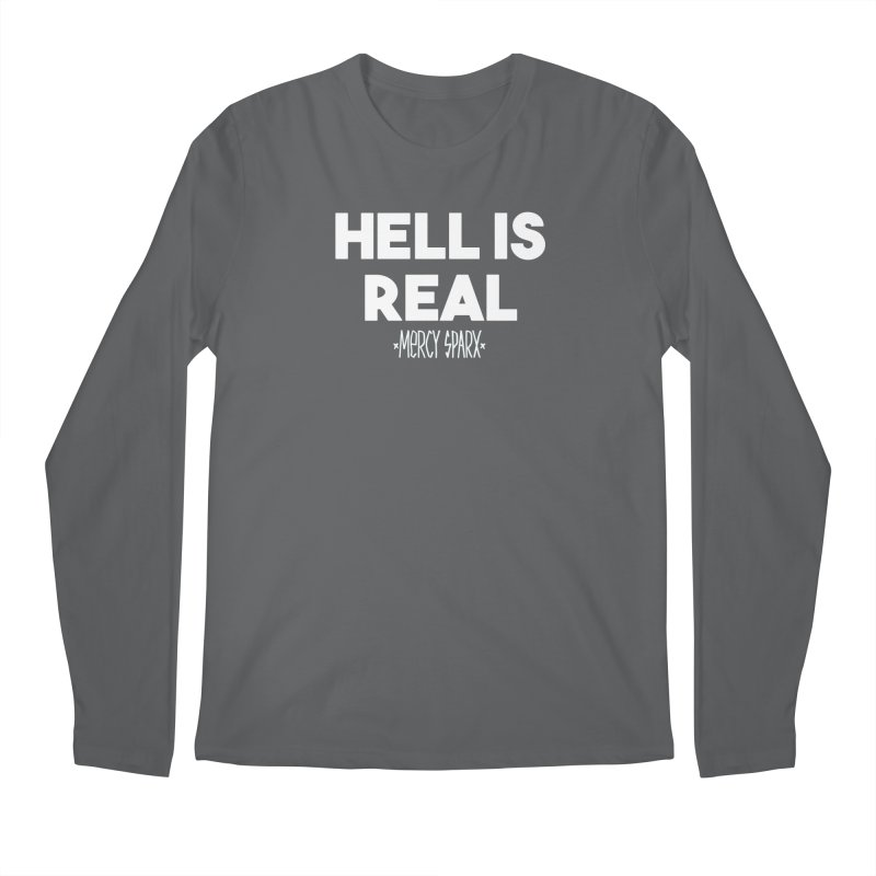 Hell is Real.  Men's Longsleeve T-Shirt by Devil's Due Comics
