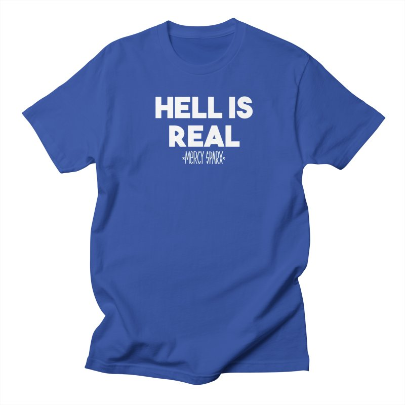 Hell is Real.  Men's Regular T-Shirt by Devil's Due Entertainment Depot