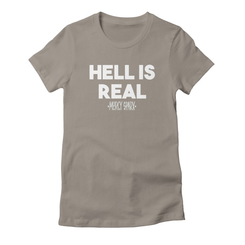 Hell is Real.  Women's T-Shirt by Devil's Due Comics