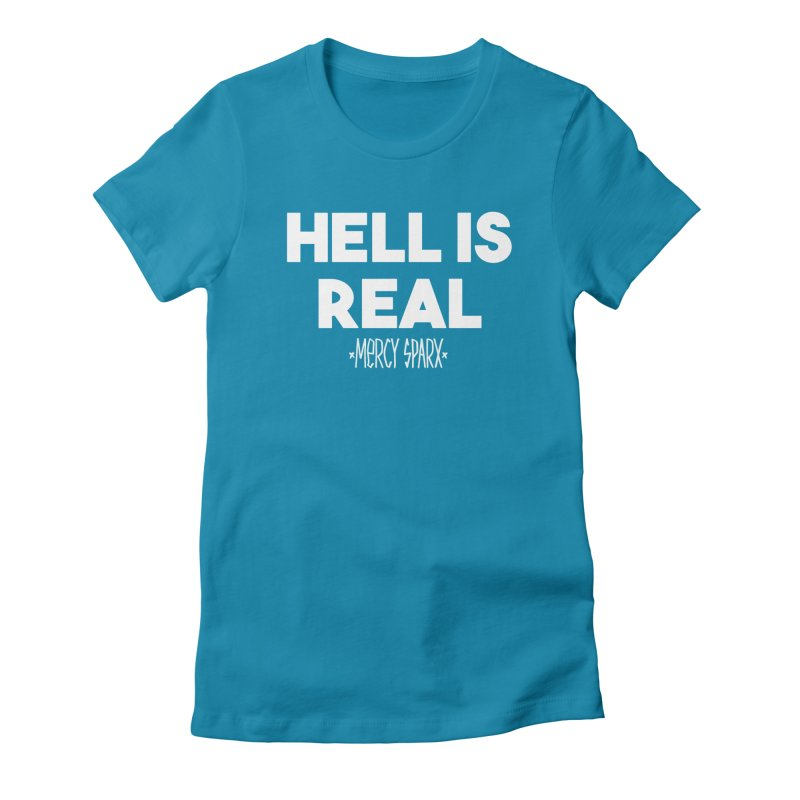 Hell is Real.  Women's Fitted T-Shirt by Devil's Due Comics