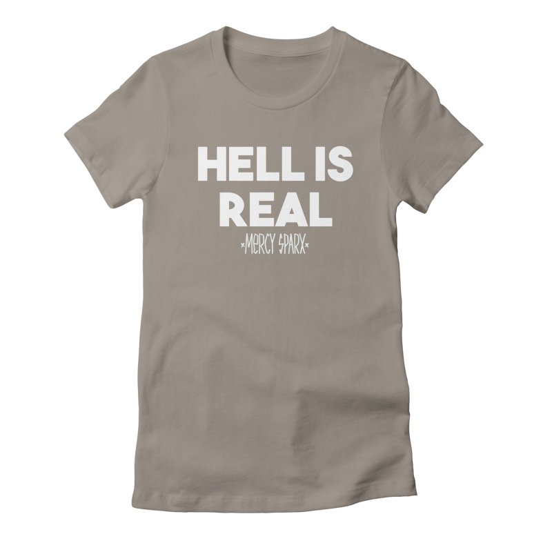 Hell is Real.  Women's Fitted T-Shirt by Devil's Due Entertainment Depot