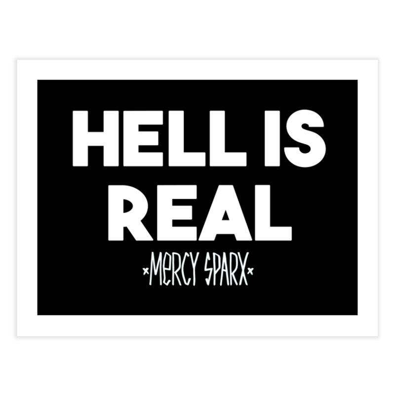 Hell is Real.  Home Fine Art Print by Devil's Due Comics
