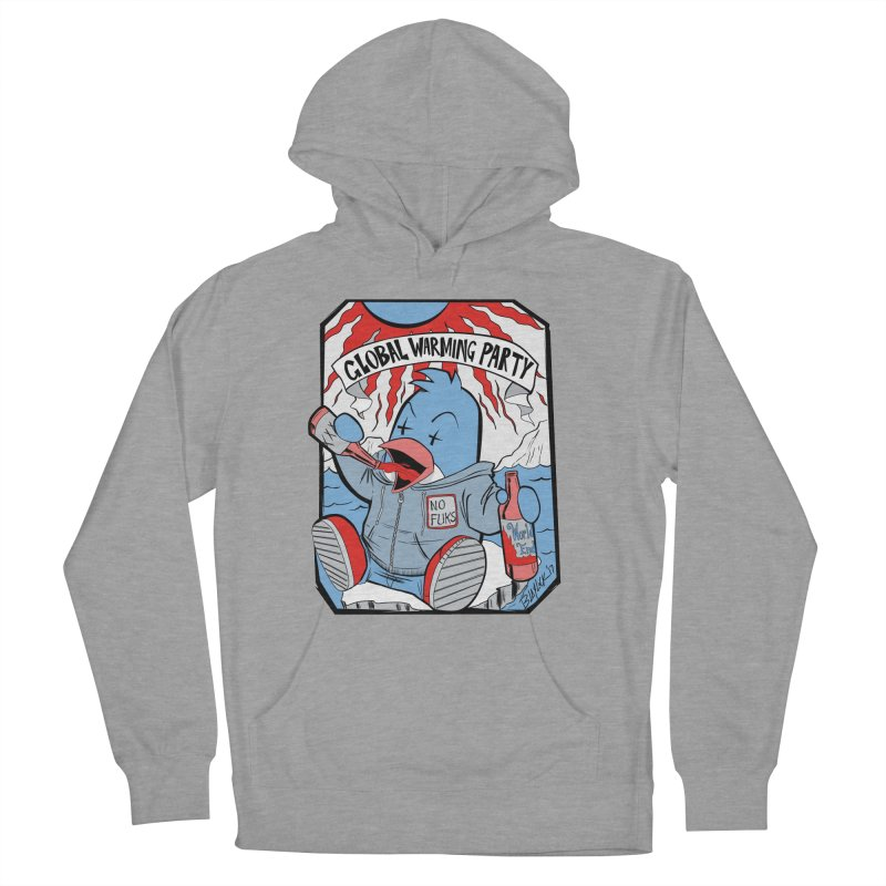 Global Warming Party Women's Pullover Hoody by Devil's Due Entertainment Depot