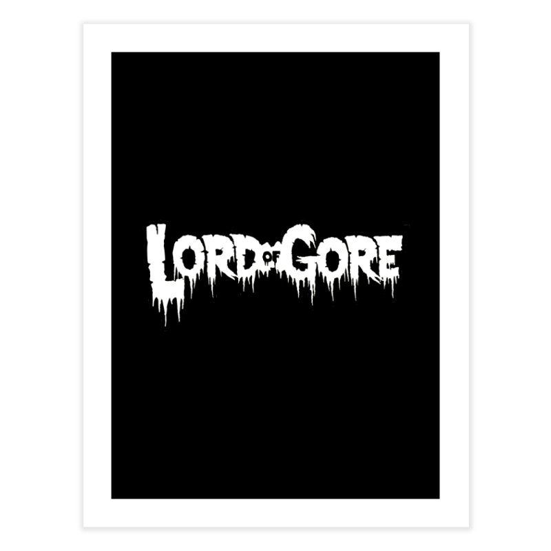 Lord of Gore Logo Home Fine Art Print by Devil's Due Comics