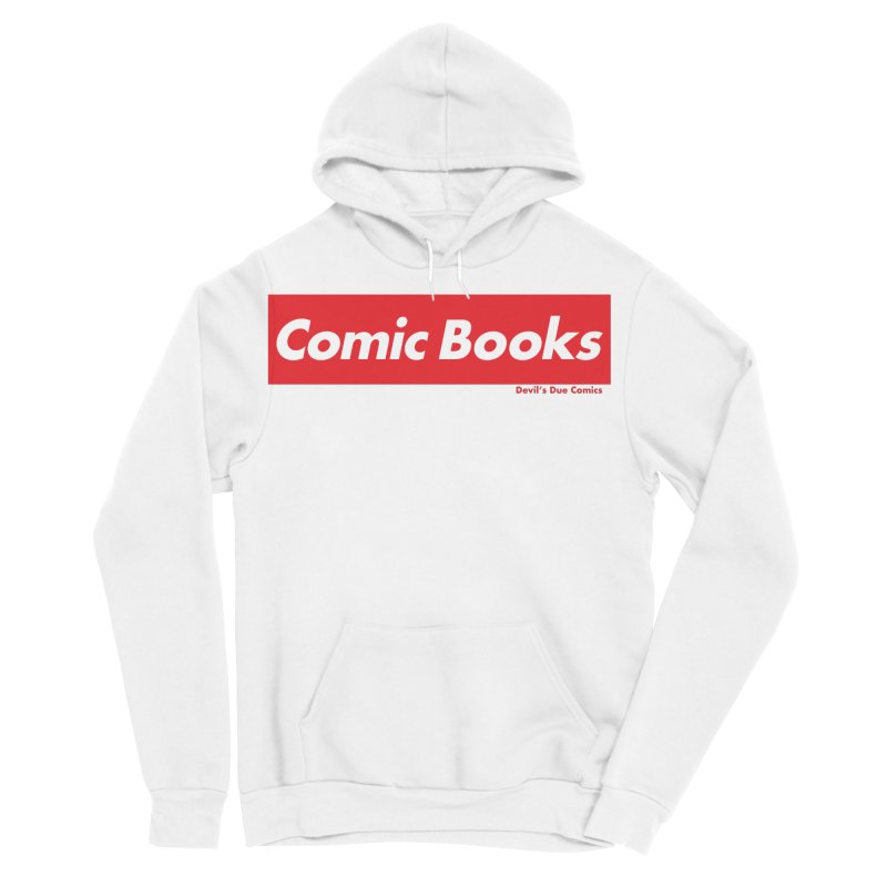 Comics Are Supreme Men's Sponge Fleece Pullover Hoody by Devil's Due Comics
