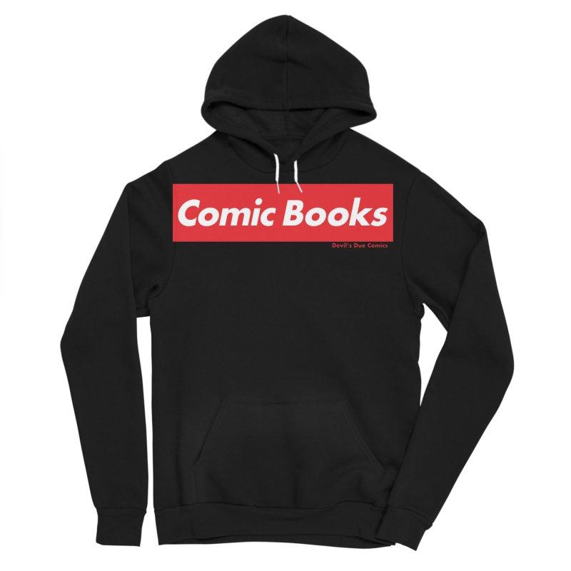 Comics Are Supreme Men's Sponge Fleece Pullover Hoody by Devil's Due Comics
