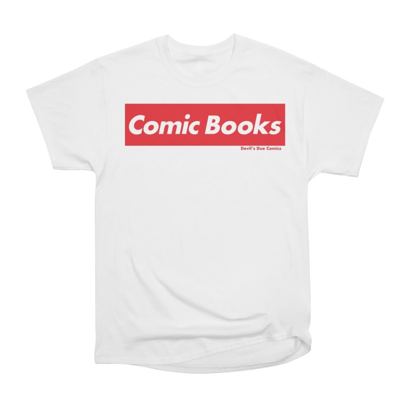 Comics Are Supreme Women's Heavyweight Unisex T-Shirt by Devil's Due Comics