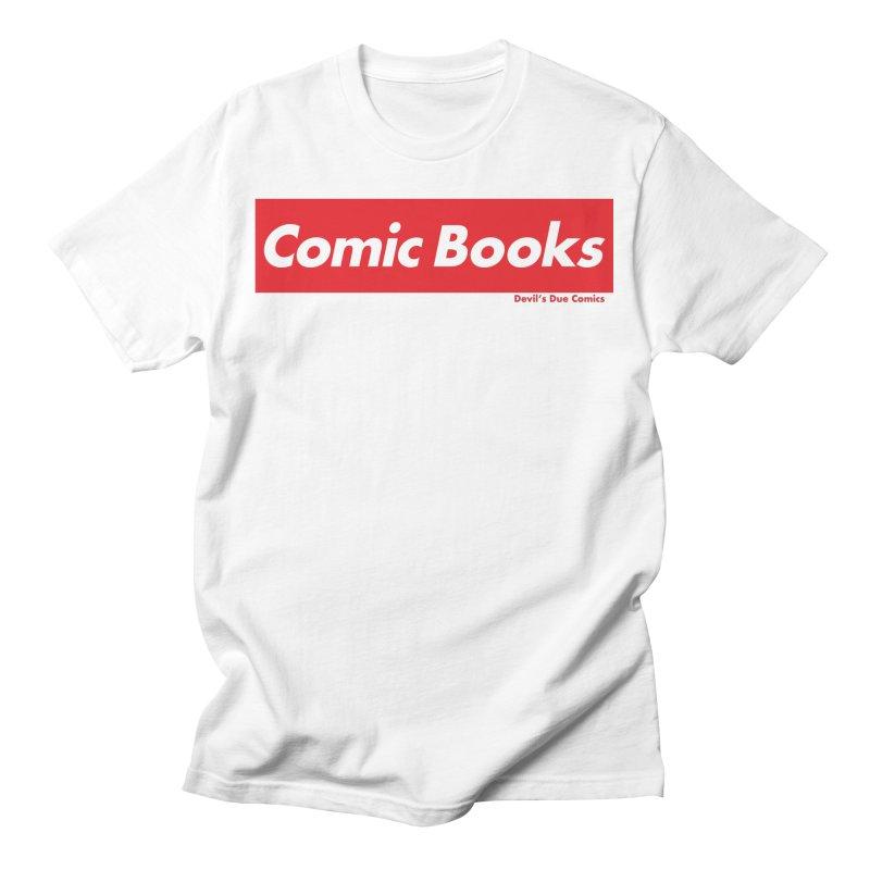 Comics Are Supreme Men's T-Shirt by Devil's Due Comics