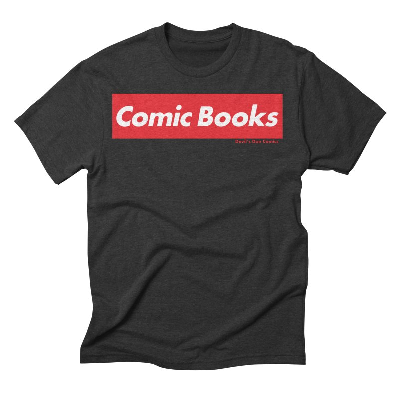 Comics Are Supreme Men's Triblend T-Shirt by Devil's Due Comics
