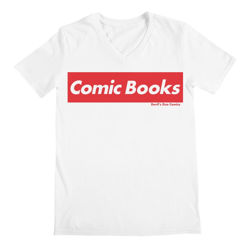 Comics Are Supreme Men's V-Neck by Devil's Due Comics
