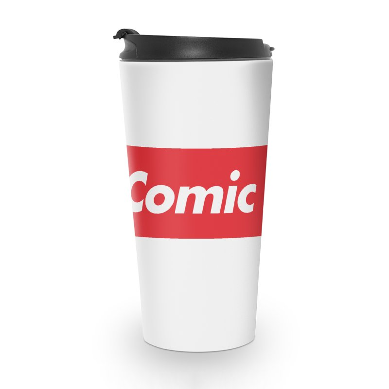 Comics Are Supreme Accessories Travel Mug by Devil's Due Comics
