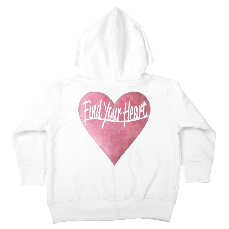 Find Your Heart Kids Toddler Zip-Up Hoody by Demeter Designs Artist Shop