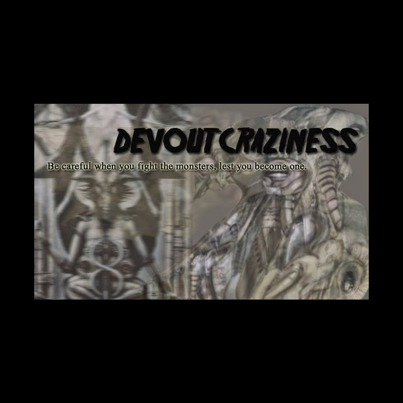devout craziness by devoutcraziness's Artist Shop