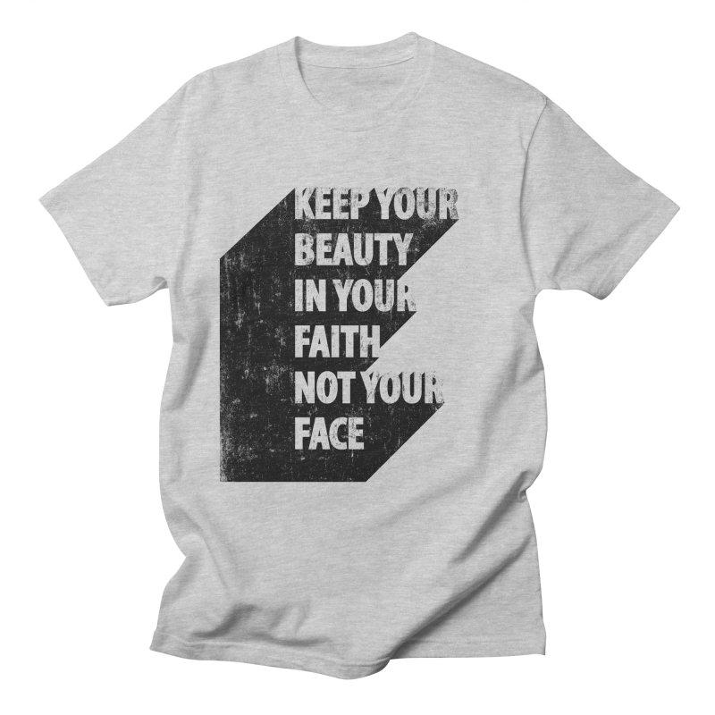 Keep Your Beauty Men's T-Shirt by deyaz's Artist Shop