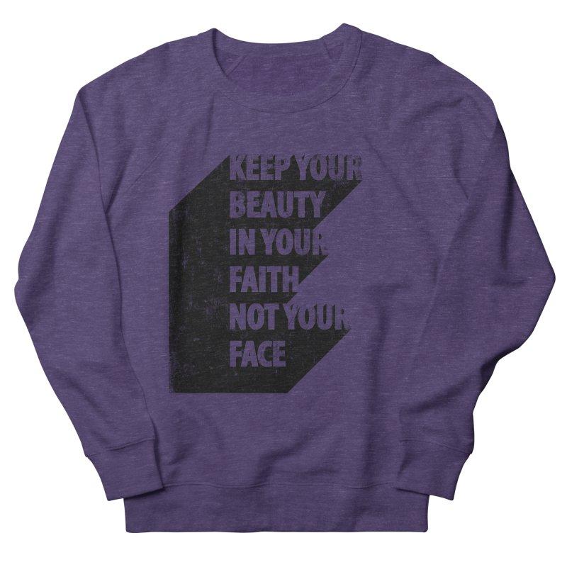 Keep Your Beauty Women's Sweatshirt by deyaz's Artist Shop