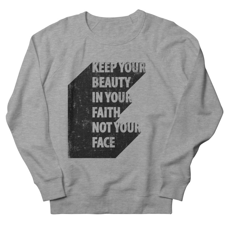 Keep Your Beauty Women's Sweatshirt by deyaz's Artist Shop
