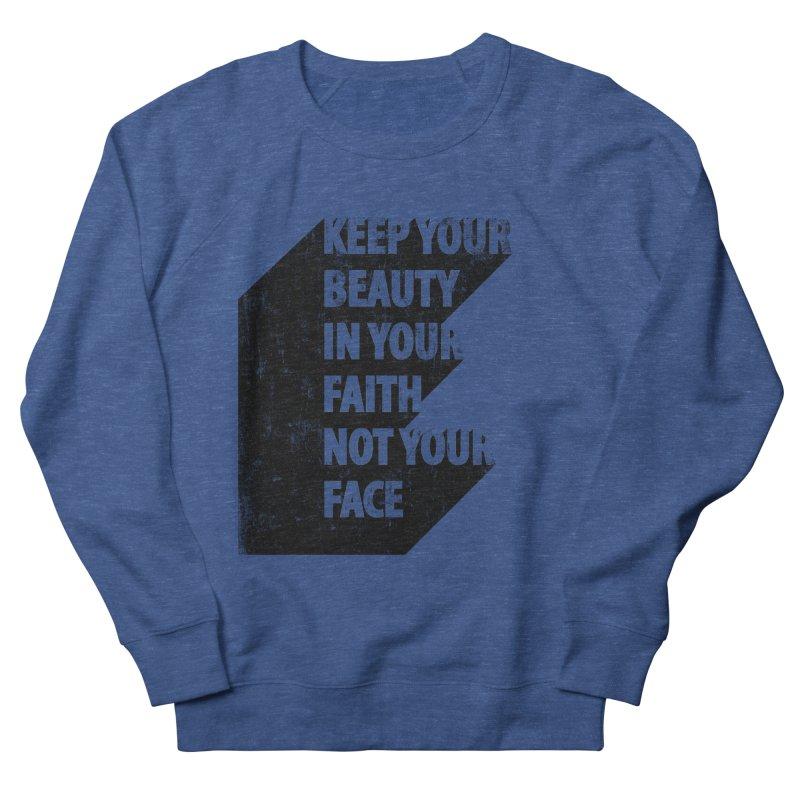 Keep Your Beauty Men's Sweatshirt by deyaz's Artist Shop