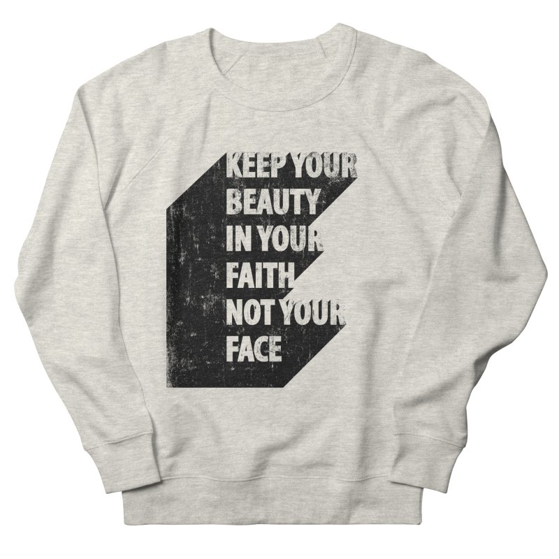 Keep Your Beauty Men's Sweatshirt by deyaz's Artist Shop
