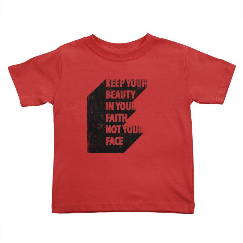Keep Your Beauty Kids Toddler T-Shirt by deyaz's Artist Shop