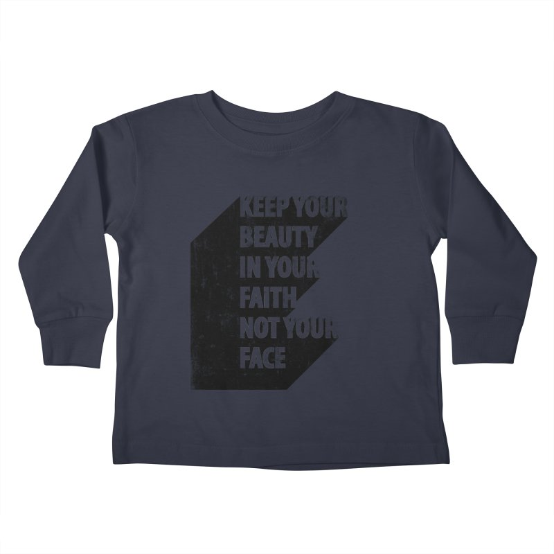 Keep Your Beauty Kids Toddler Longsleeve T-Shirt by deyaz's Artist Shop