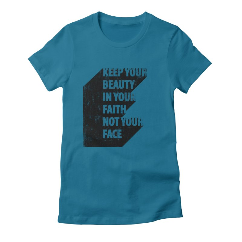 Keep Your Beauty Women's Fitted T-Shirt by deyaz's Artist Shop