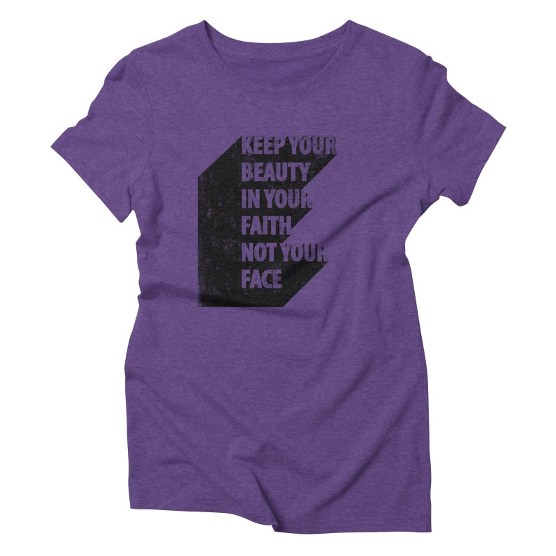 Keep Your Beauty Women's Triblend T-shirt by deyaz's Artist Shop