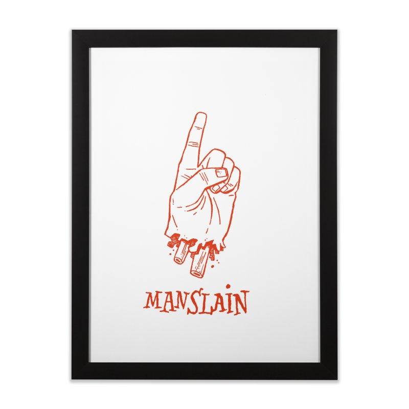 MANSLAIN Home Framed Fine Art Print by Dustin Harbin's Sweet T's!
