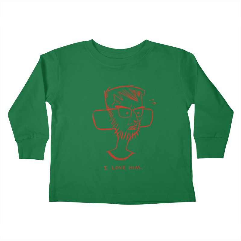 I LOVE HIM. Kids Toddler Longsleeve T-Shirt by Dustin Harbin's Sweet T's!