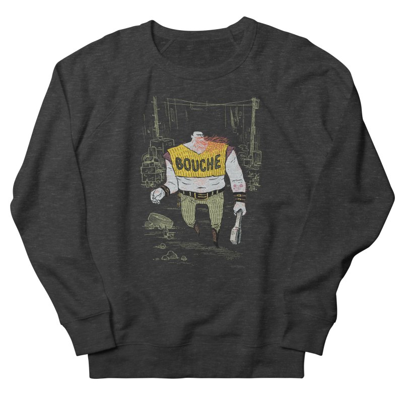 LA BOUCHE! Men's Sweatshirt by Dustin Harbin's Sweet T's!