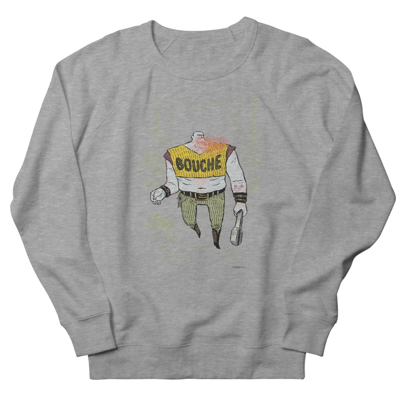 LA BOUCHE! Men's French Terry Sweatshirt by Dustin Harbin's Sweet T's!