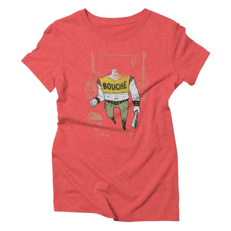 LA BOUCHE! Women's Triblend T-Shirt by Dustin Harbin's Sweet T's!