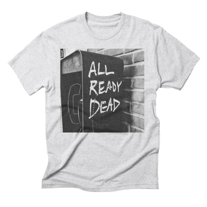 All Ready Dead Men's T-Shirt by Dia Lacina