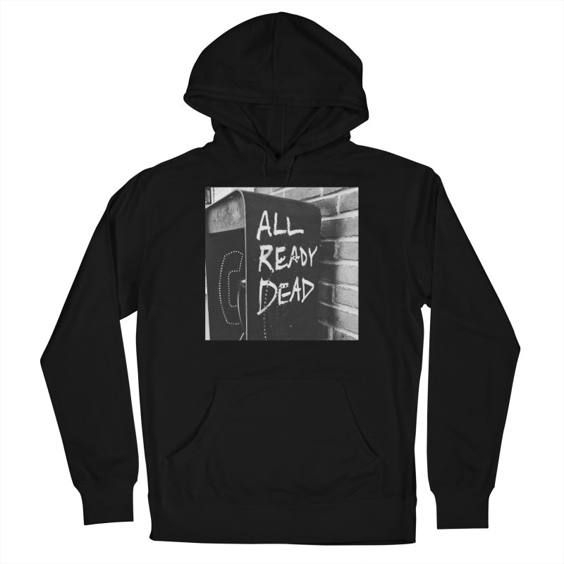 All Ready Dead Women's Pullover Hoody by Dia Lacina