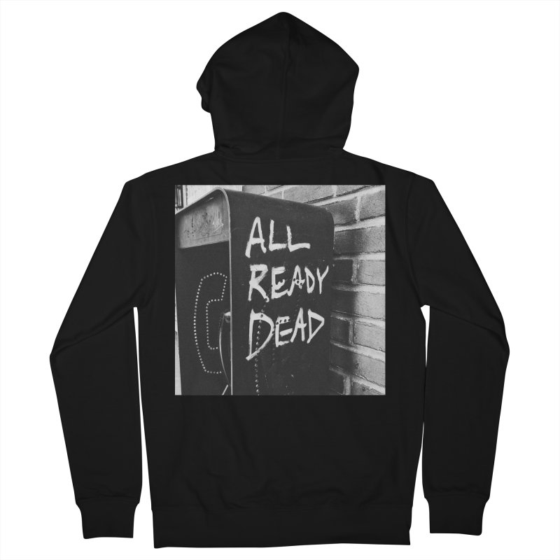 All Ready Dead Men's Zip-Up Hoody by Dia Lacina