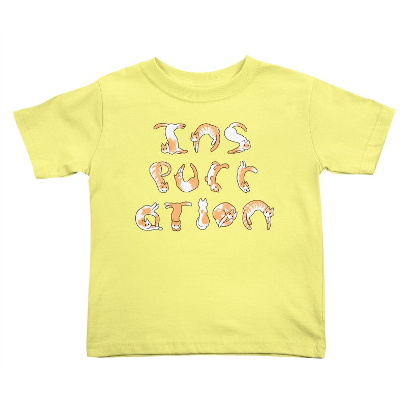 InsPURRation Kids Toddler T-Shirt by dianasprinkle's Artist Shop